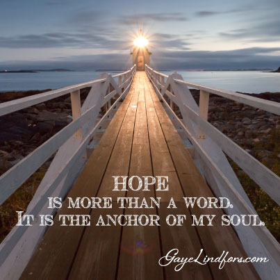 Hope is more than a word.