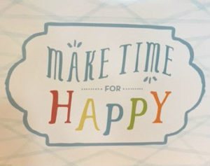 Make Time for Happy (2)
