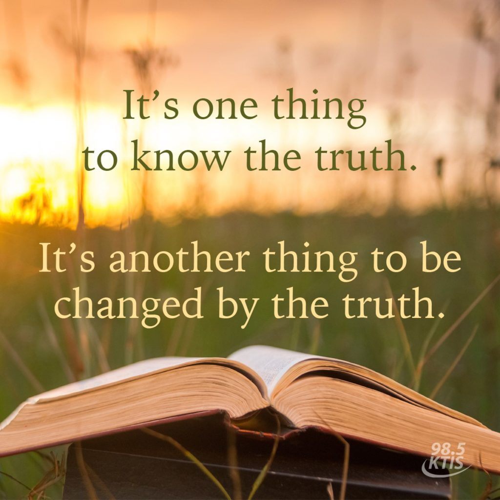 Changed by truth