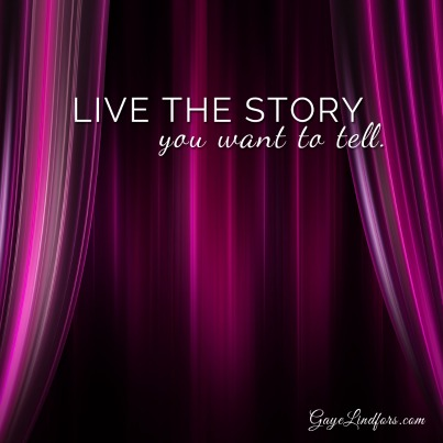Live Your Story Well