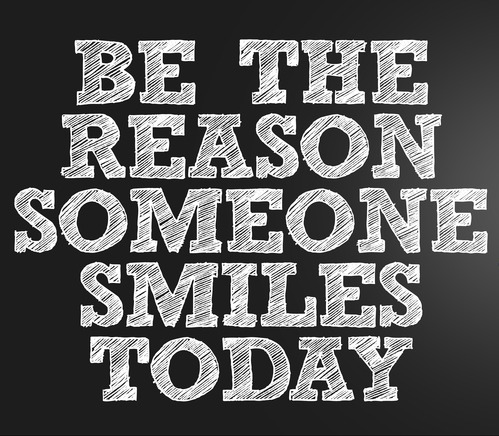 Be reason someone smiles (1)
