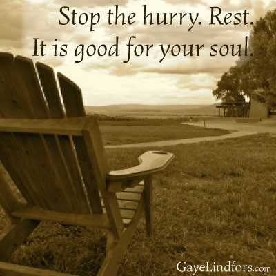 Rest. Good for soul.