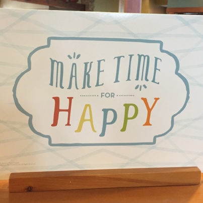 Make Time for Happy