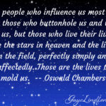 Lives That Mold Us