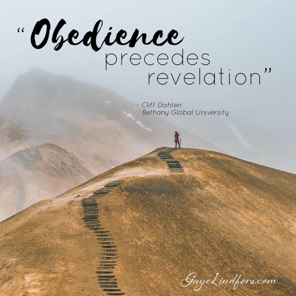 Obedience precedes revelation, Cliff Dahlen, Bethany Global University