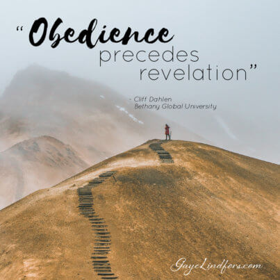 Obedience precedes revelation, Cliff Dahlen, Bethany Global University